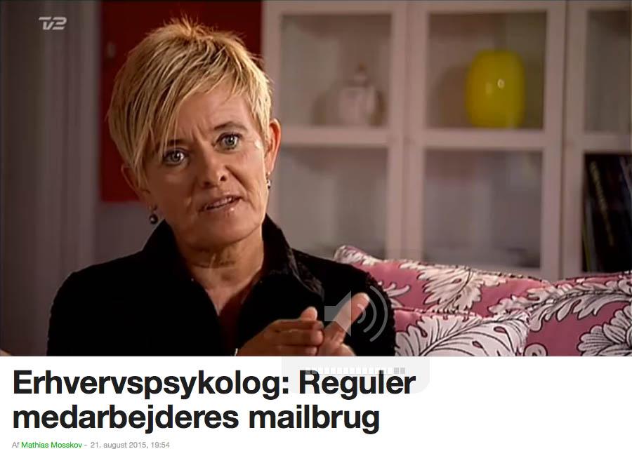 Erhvervspsykolog Helen Eriksen om regulering af medarbejderes mailbrug.